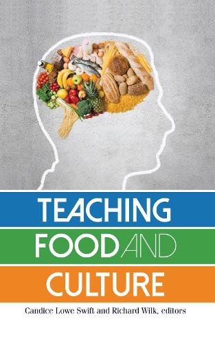 Teaching Food and Culture (Hardback)