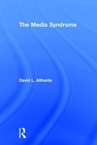 The Media Syndrome (Hardback)