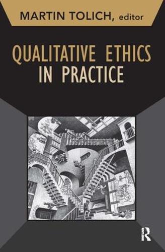 Qualitative Ethics in Practice - Developing Qualitative Inquiry (Paperback)