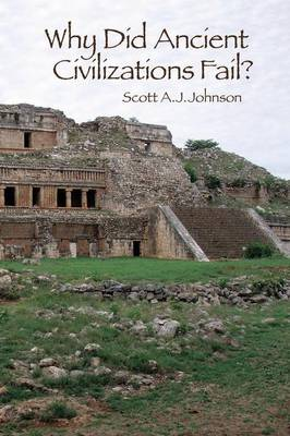 Why Did Ancient Civilizations Fail? (Hardback)