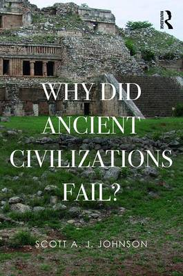 Why Did Ancient Civilizations Fail? (Paperback)