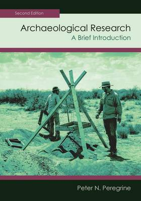 Archaeological Research: A Brief Introduction (Paperback)