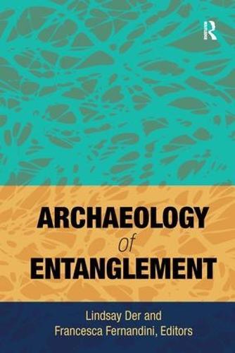 Archaeology of Entanglement (Hardback)