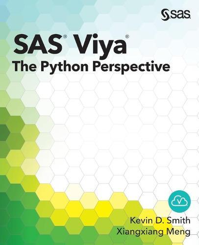 SAS Viya: The Python Perspective (Paperback)