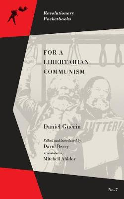 For A Libertarian Communism (Paperback)