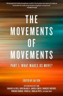 The Movements Of Movements: Part 1: What Makes Us Move? (Paperback)