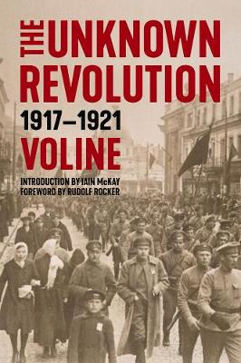 The Unknown Revolution: 19171921 (Paperback)