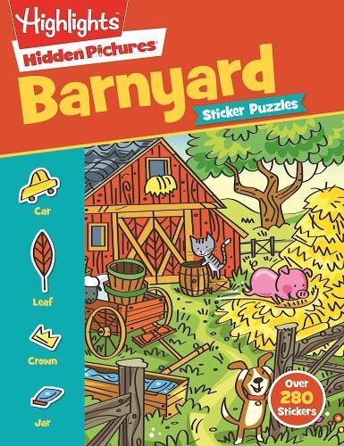 Barnyard Puzzles - Highlights (TM) Sticker Hidden Pictures (R) (Paperback)