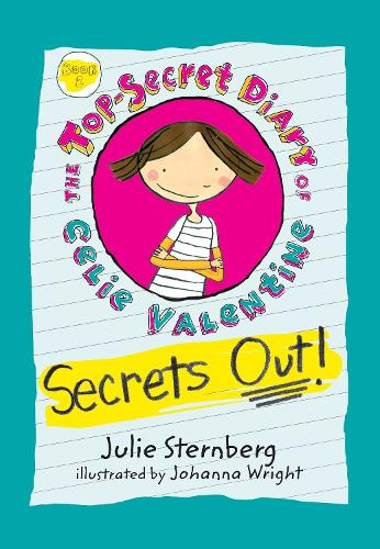 Secrets Out! - The Top-Secret Diary of Celie Valentine (Paperback)