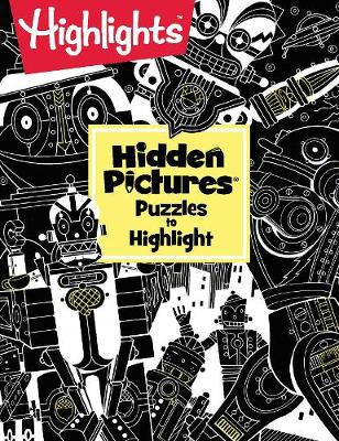 Puzzles to Highlight - Hidden Pictures (Paperback)