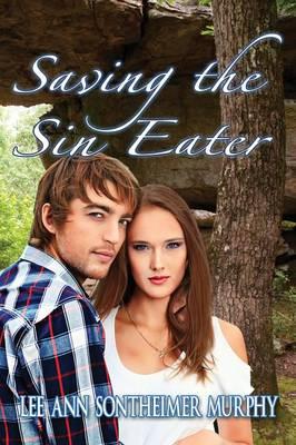 Saving the Sin Eater (Paperback)