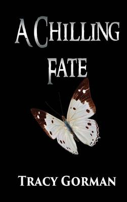 A Chilling Fate (Hardback)