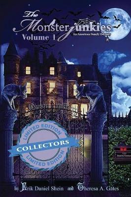The Monsterjunkies: Volume 1 - Monsterjunkies, an American Family Odyssey 1 (Paperback)