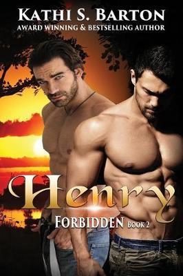 Henry: Forbidden: M/M Lbgt Erotica Paranormal Romance - Forbidden 2 (Paperback)