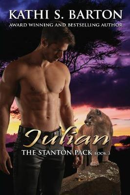 Julian: The Stanton Pack-Erotic Paranormal Cougar Shifter Romance - Stanton Pack 3 (Paperback)
