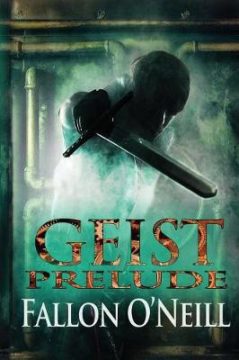 Geist: Prelude (Paperback)