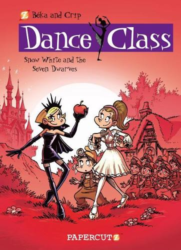 Dance Class #8: Snow White and the Seven Dwarves (Hardback)