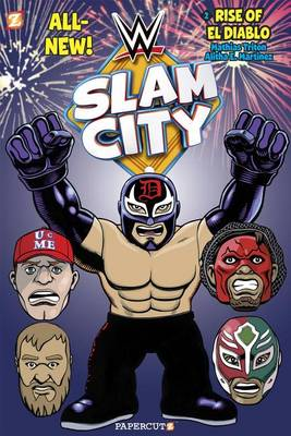 WWE Slam City #2: The Rise of El Diablo (Paperback)