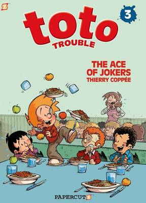 Toto Trouble #3: The Ace of Jokers (Hardback)