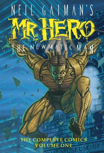 Neil Gaiman's Mr Hero Complete Comics Vol 1 (Hardback)
