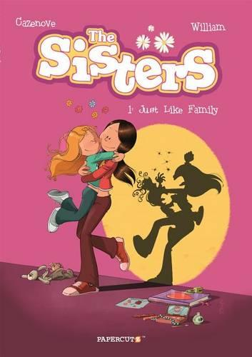 The Sisters Vol. 1: Just Like Family (Paperback)