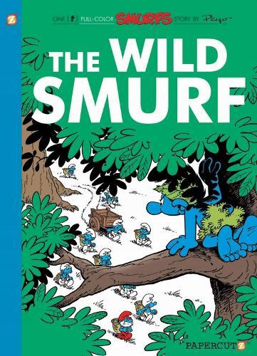 The Wild Smurf: Smurfs #21 (Paperback)