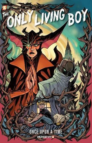 Once Upon a Time: The Only Living Boy #3 - The Only Living Boy (Paperback)