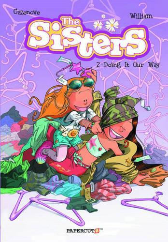 The Sisters Vol. 2: Doing It Our Way! (Hardback)