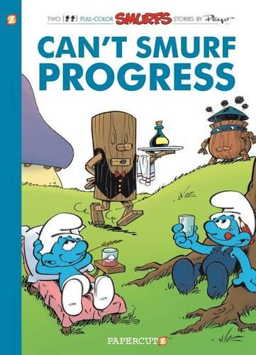 The Smurfs #23: Can'T Smurf Progress (Paperback)