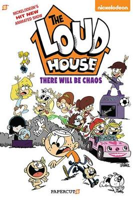 """The Loud House #1: """"There Will Be Chaos"""" (Paperback)"""