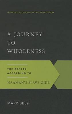 Journey to Wholeness, A (Paperback)