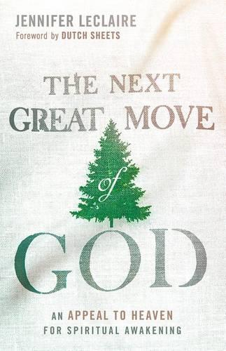 Next Great Move Of God, The (Paperback)