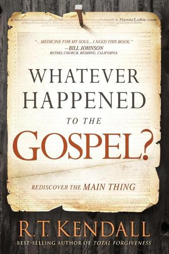 Whatever Happened to the Gospel? (Paperback)