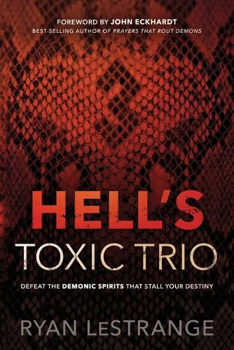 Hell's Toxic Trio (Paperback)
