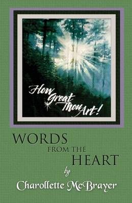 How Great Thou Art!: Words from the Heart (Paperback)
