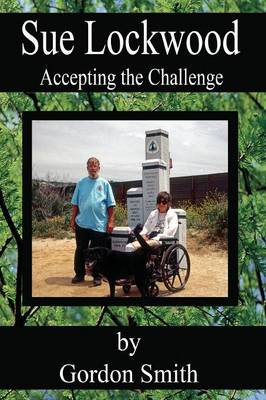 Sue Lockwood: Accepting the Challenge (Paperback)