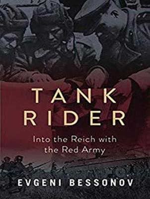 Tank Rider: Into the Reich with the Red Army (CD-Audio)