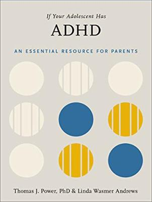 If Your Adolescent Has ADHD: An Essential Resource for Parents (CD-Audio)