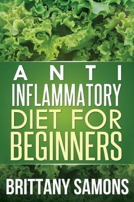 Anti-Inflammatory Diet for Beginners (Paperback)