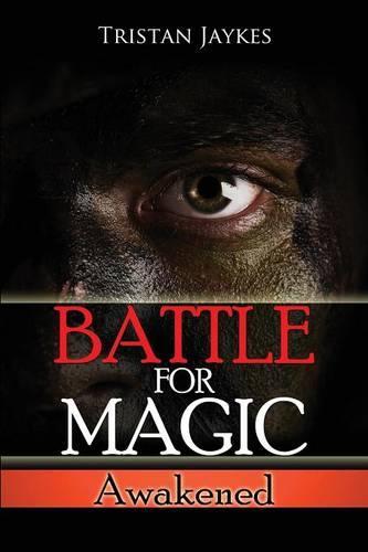 Battle for Magic - Awakened (Paperback)
