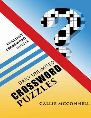 Daily Unlimited Crossword Puzzles: Brilliant Crossword Puzzle Book (Paperback)