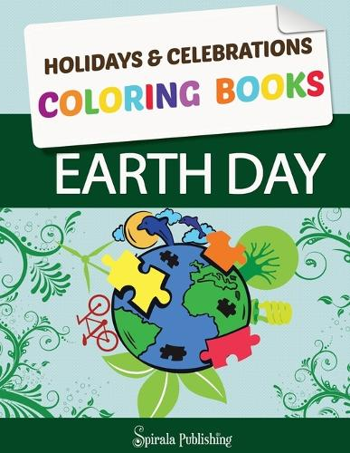 Earth Day Coloring Book: Earth Day Coloring Pages: Holidays & Celebrations Coloring Books (Paperback)