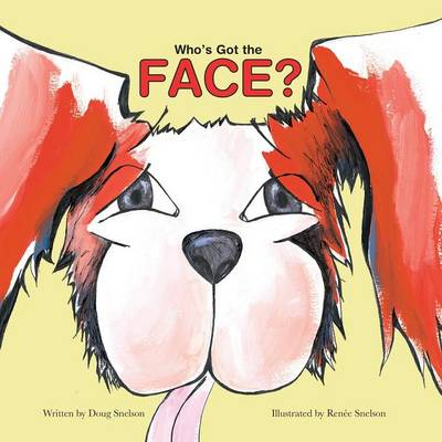 Who's Got the Face? (Paperback)