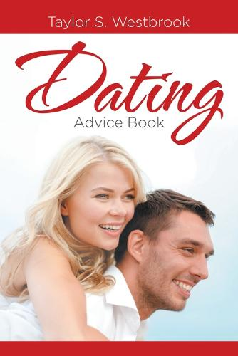 Dating Advice Book (Paperback)