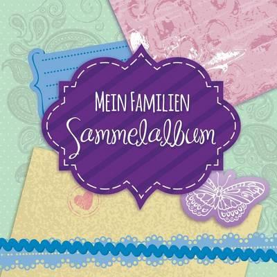 Mein Familien Sammelalbum (Paperback)