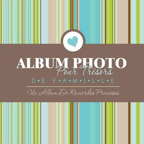 Album Fotografico de Tesoros Familiares Un Album de Recuerdos Preciosos (Paperback)