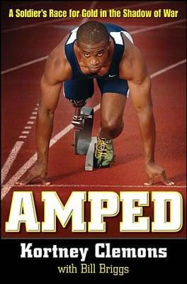 Amped: A Soldier's Race for Gold in the Shadow of War (Paperback)