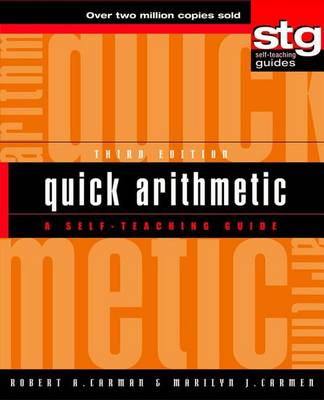 Quick Arithmetic: A Self-Teaching Guide - Wiley Self-Teaching Guides 159 (Hardback)