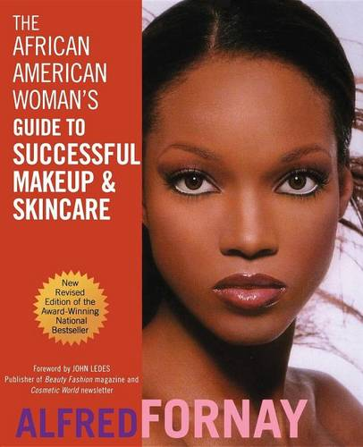 The African American Woman's Guide to Successful Makeup and Skincare (Hardback)