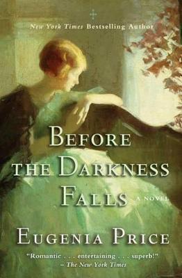 Before the Darkness Falls - The Savannah Quartet (Hardback)